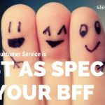 8 Ways Great Service is Just as Special as Your BFF
