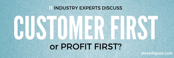 Customer First or Profit First