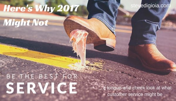 2017 Might NOT Be The Best For Service