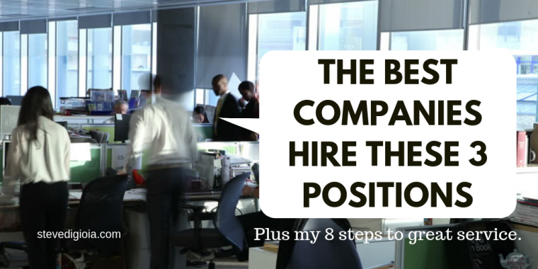 The Best Companies Hire These 3 Positions