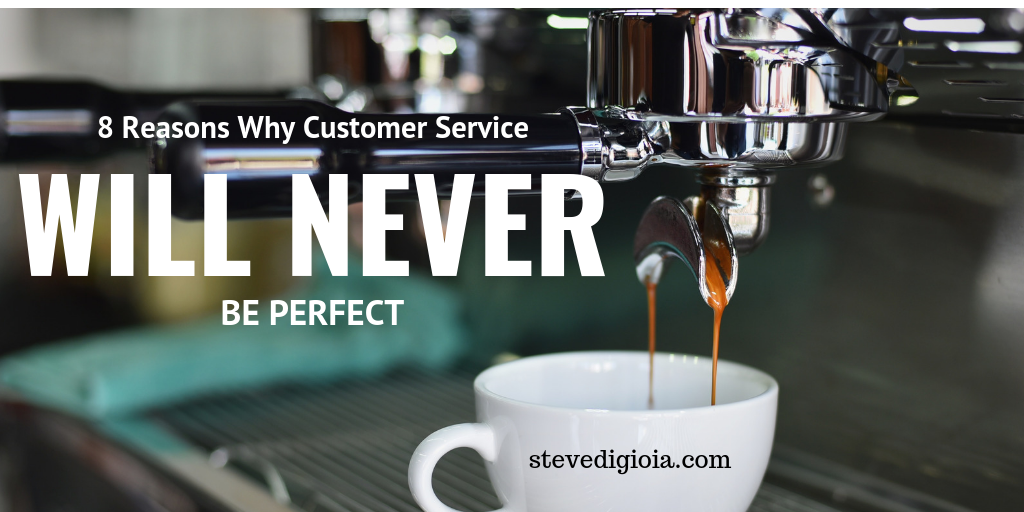 Customer Service Will Never Be Perfect