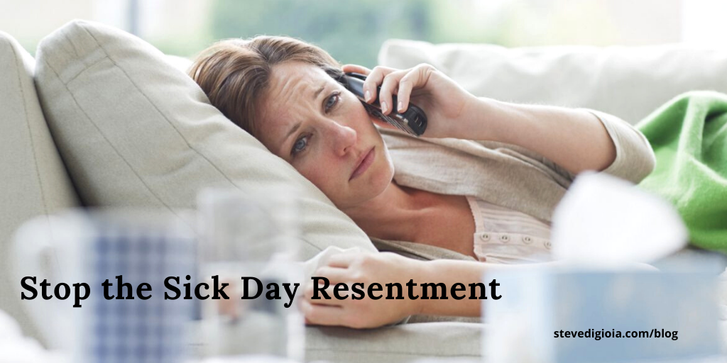 Stop the Sick Day Resentment